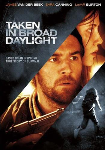 Taken in Broad Daylight (2009)