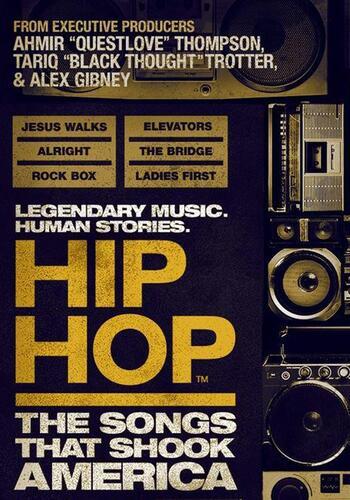Hip-Hop: Songs That Shook America