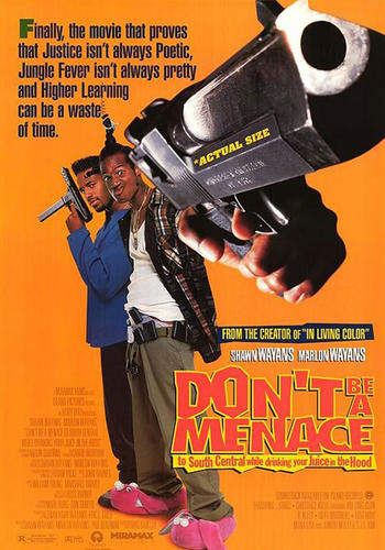 Don't Be A Menace To South Central... (1996)