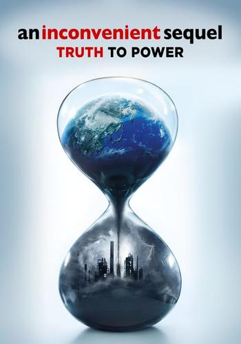 An Inconvenient Sequel: Truth To Po