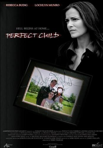 Perfect Child (2007)