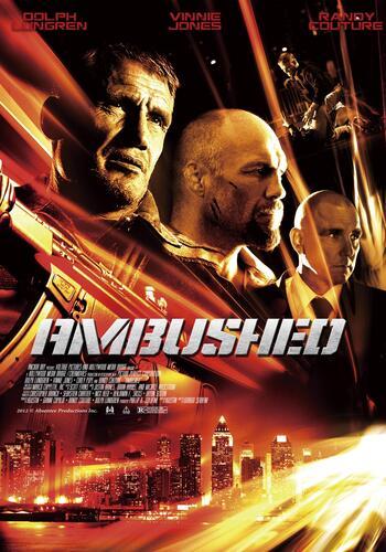 Ambushed (2013)