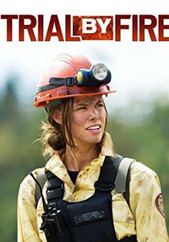 Trial By Fire (AKA Smoke Jumper) (2008)